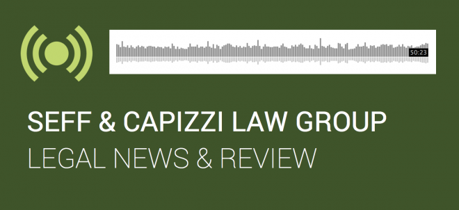 Blog Post Seff And Capizzi On Legal News And Review