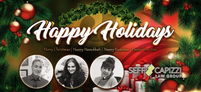 Happy Holidays from Seff & Capizzi Law Group