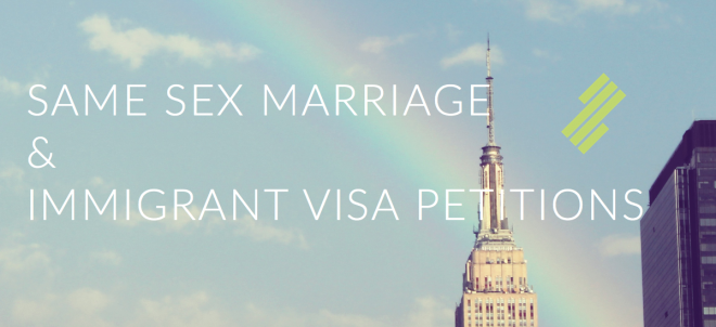 Image for same sex marriage and immigrant visa petitions