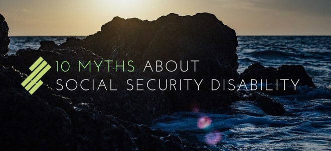 10 Myths about Social Security Disability