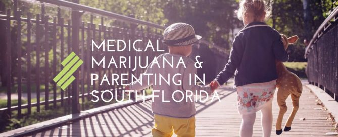 Medical Marijuana and Parenting