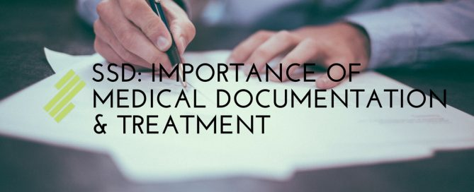 The Importance of Medical Documentation and Continued Treatment (SSD)