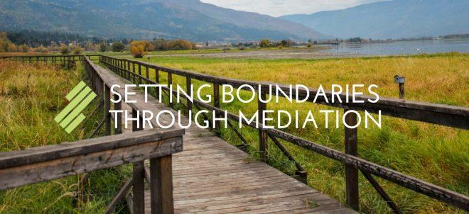 Setting Boundaries Through Mediation