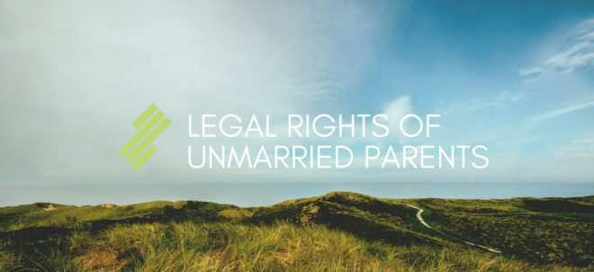 Legal Rights of Unmarried Parents