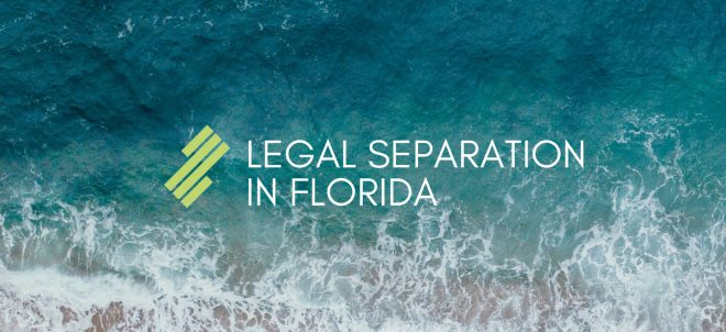 Legal Separation in Florida