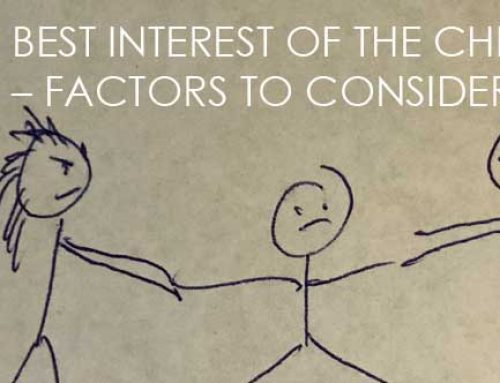 BEST INTEREST OF THE CHILD – FACTORS TO CONSIDER