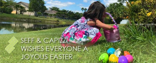 Seff_&_Capizzi_wishes_everyone_a_joyous_Easter!