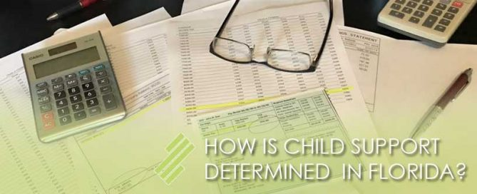 HOW_IS_CHILD_SUPPORT_DETERMINED_IN_FLORIDA