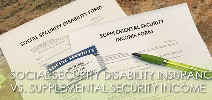 seff-capizzi_blog_SOCIAL-SECURITY-DISABILITY-INSURANCE-vs.-SUPPLEMENTAL-SECURITY-INCOME
